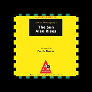 A Study Guide to Ernest Hemingway's The Sun Also Rises Audiobook