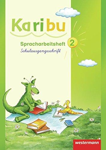 Karibu - Ausgabe 2009: Spracharbeitsheft 2 SAS