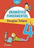 Gramatica Fundamental - 4_ Ano