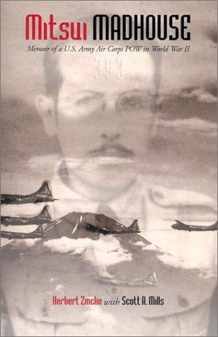 Rhino Steel Reel - Mitsui Madhouse: Memoir of a U.S. Army Air Corps POW in World War II