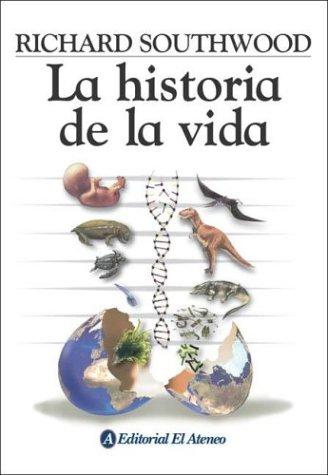 Historia De La Vida, La Tapa blanda – 31 ene 2004 Richard Southwood Grupo Ilhsa S.A. 9500253364 Life Sciences - Biology