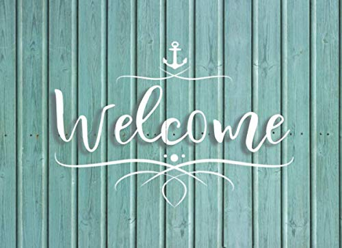 Getaway Sign - Welcome: Guest Sign-In Book: For Beach House, Condo, Bed And Breakfast, Airbnb, VRBO, Vacation Rental, Coastal Holiday Getaway