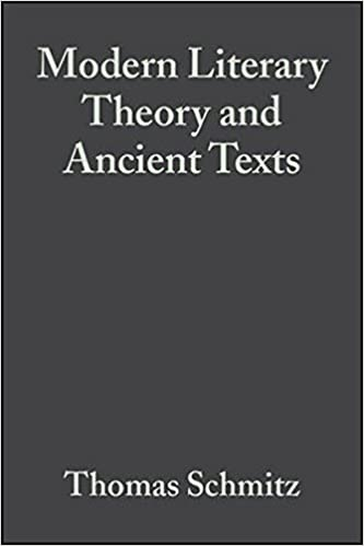 Book Modern Literary Theory and Ancient Texts: An Introduction by Thomas Schmitz (2007-10-01)