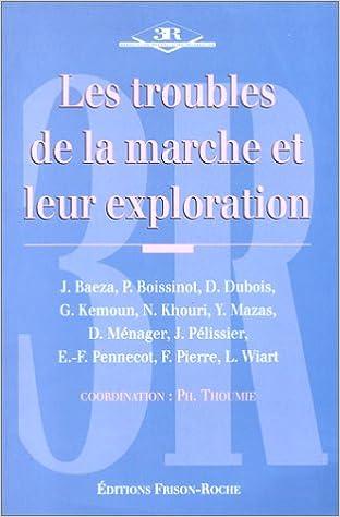 Livre Les troubles de la marche et leur exploration pdf, epub