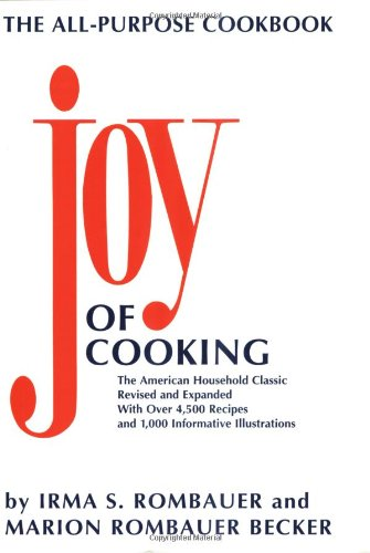 (The Joy of Cooking Comb-Bound Edition: Revised and Expanded)