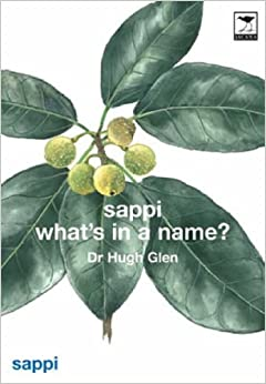The Meanings of the Botanical Names of Trees (Sappi What's in a Name)