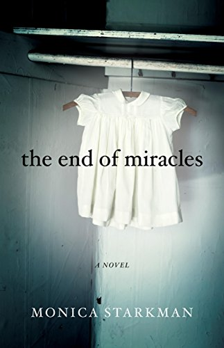 The End of Miracles: A Novel