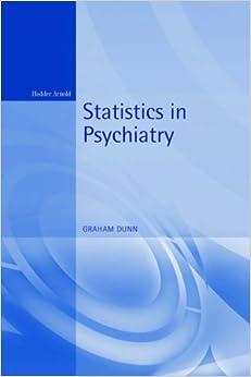 Statistics in Psychiatry (Arnold Applications of Statistics Series)