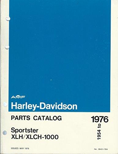 Harley Parts Catalog - Harley-Davidson Parts Catalog Sportster XLH/XLCH-1000 1954 to 1976 (Issued: May 1976)