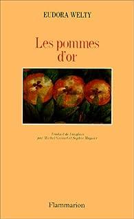 Les pommes d'or par Eudora Welty