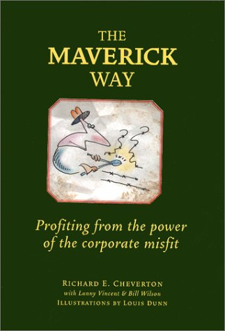 Download The Maverick Way: Profiting from the Power of the Corporate Misfit pdf epub