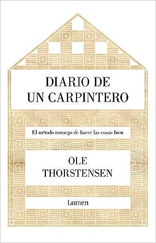 Descargar Torrent La Llamada 2017 Diario De Un Carpintero: El Método Noruego De Hacer Las Cosas Bien PDF Gratis