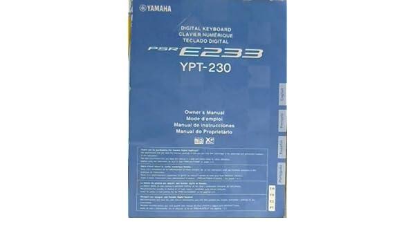 Yamaha Digital Keyboard PSR-E233 ypt-230 Owners Manual: Yamah: Amazon.com: Books