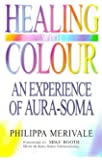 Healing with Colour: Experience of Aura Soma