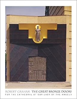 Robert Graham The Great Bronze Doors for the Cathedral of Our Lady of the Angels Jack Miles Peggy Fogelman Noriko Fujinami 9780964235939 Amazon.com ... & Robert Graham: The Great Bronze Doors for the Cathedral of Our Lady ...