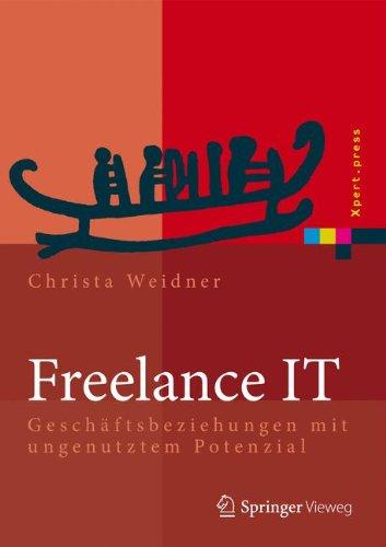 Freelance IT: Geschäftsbeziehungen mit ungenutztem Potenzial (Xpert.press)