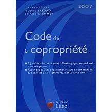 CODE DE LA COPROPRIÉTÉ 2007 11ÈME ÉDIDION