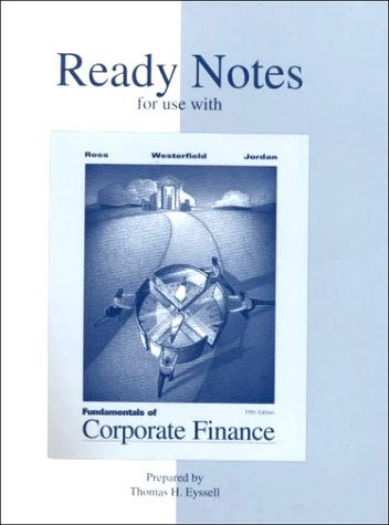 Ready Notes to accompany Fundamentals of Corporate Finance