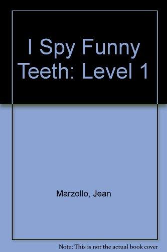 (I Spy Funny Teeth: Level 1)