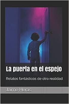Libros Para Descargar La Puerta En El Espejo: Relatos Fantásticos De Otra Realidad Kindle Lee Epub