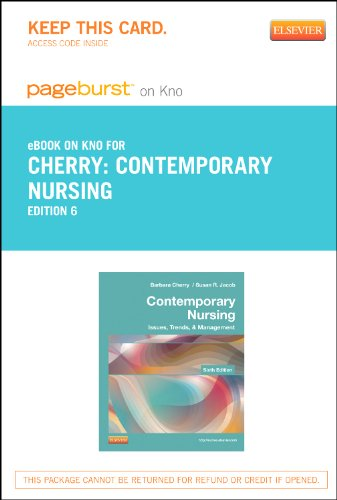 Contemporary Nursing - Elsevier eBook on Intel Education Study (Retail Access Card): Issues, Trends, & Management, 6