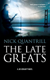 The Late Greats: A gripping page turner you can't put down (Joe Geraghty Book2)