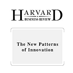 The New Patterns of Innovation (Harvard Business Review)
