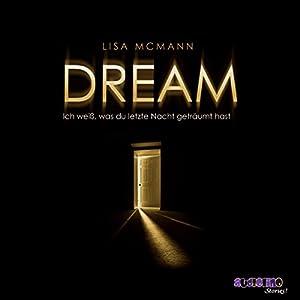 Dream (Ich weiß, was du letzte Nacht geträumt hast 2) Hörbuch