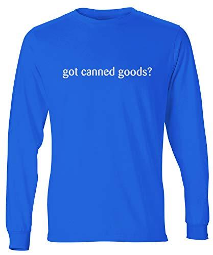 shirtloco Men's Got Canned Goods Long Sleeve T-Shirt, Deep Royal 3XL