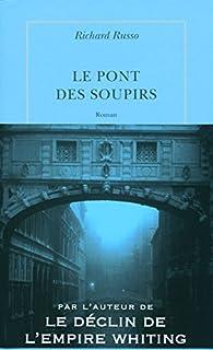 Le pont des soupirs, Russo, Richard