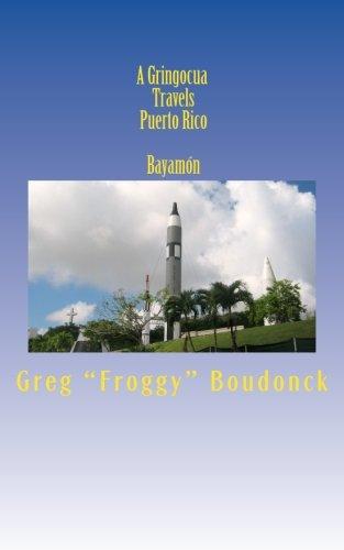 A Gringocua Travels Puerto Rico  Bayamón