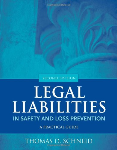 Legal Liabilities In Safety+Loss Prev.
