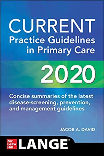 CURRENT Practice Guidelines in Primary Care 2020, 18th Edition - Original PDF