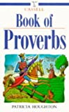 Cassell Book of Proverbs, Patricia Houghton, 0304344192