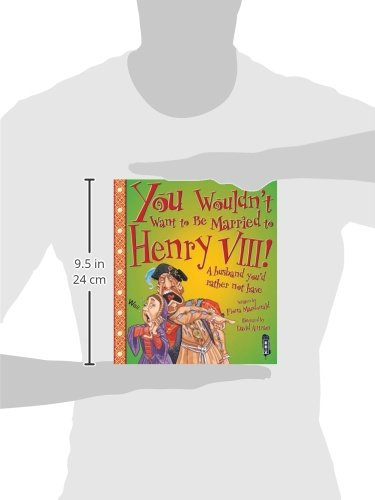 You Wouldn't Want to Be Married to Henry VIII! by Salariya Book Company Ltd (Image #1)