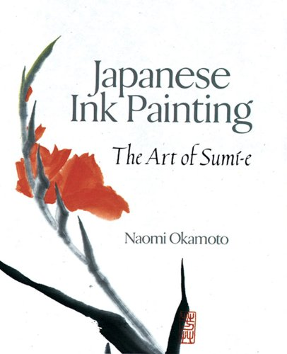 Japanese Watercolor (Japanese Ink Painting: The Art of Sumi-e)