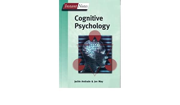 Bios Instant Notes in Cognitive Psychology)] [Author: Jackie ...