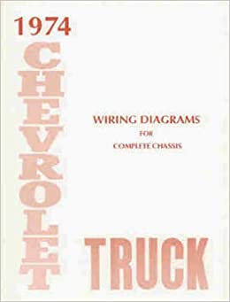 1974 chevrolet truck, blazer, suburban & pickup complete 10 page set of  factory electrical wiring diagrams & schematics guide covers 10-30, stake,  van,