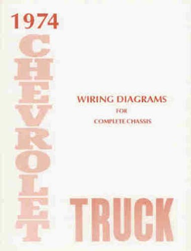 1974 CHEVROLET TRUCK, BLAZER, SUBURBAN & PICKUP COMPLETE 10 PAGE SET OF  FACTORY ELECTRICAL WIRING DIAGRAMS & SCHEMATICS GUIDE Covers 10-30, Stake,  Van, Step Van, Forward Control P-chassis, ½-ton, ¾-ton, 1-ton, 1Amazon.com