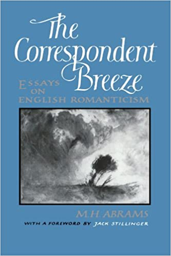 com the correspondent breeze essays on english  com the correspondent breeze essays on english r ticism 9780393303407 m h abrams jack stillinger ph d books