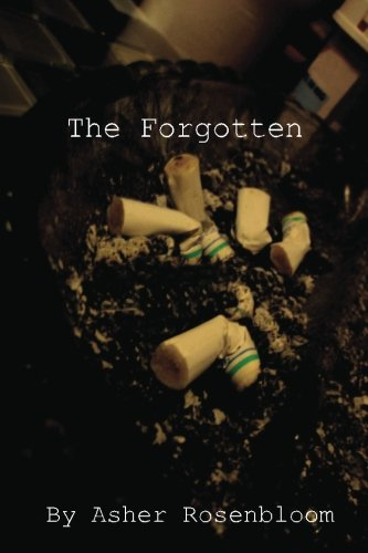 The Forgotten: Part Two of the Chainsmoker's Trilogy