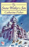 The Snow-walker's Son (Red Fox Older Fiction)