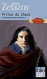 Le cycle des princes d'Ambre (Tome 10) - Prince du Chaos