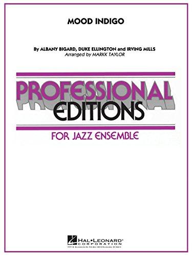 - Hal Leonard Mood Indigo Jazz Band Level 5 Arranged by Mark Taylor