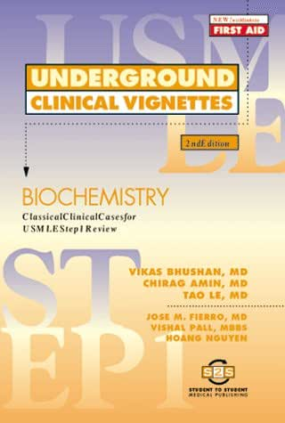 Underground Clinical Vignettes: Biochemistry: Classic Clinical Cases for USMLE Step 1 Review