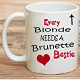 Funny Best Friend Quotes Mug Every Blonde Needs A Brunette Best