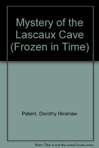 Mystery of the Lascaux Cave (Frozen in Time)