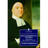 Philosophical Works: Berkeley : Philosophical Works (Everyman's Library)