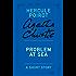 Problem at Sea: A Hercule Poirot Story (Hercule Poirot Mysteries)