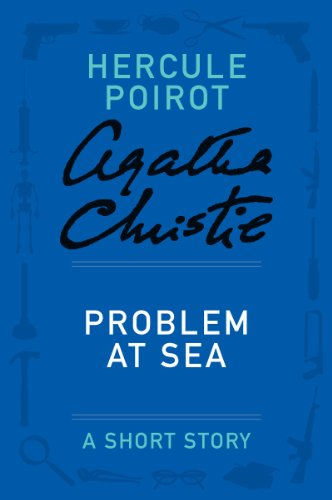 Problem at Sea: A Hercule Poirot Story (Hercule Poirot Mysteries)